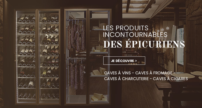 Caves à fromage, charcuterie, cigares, chocolats